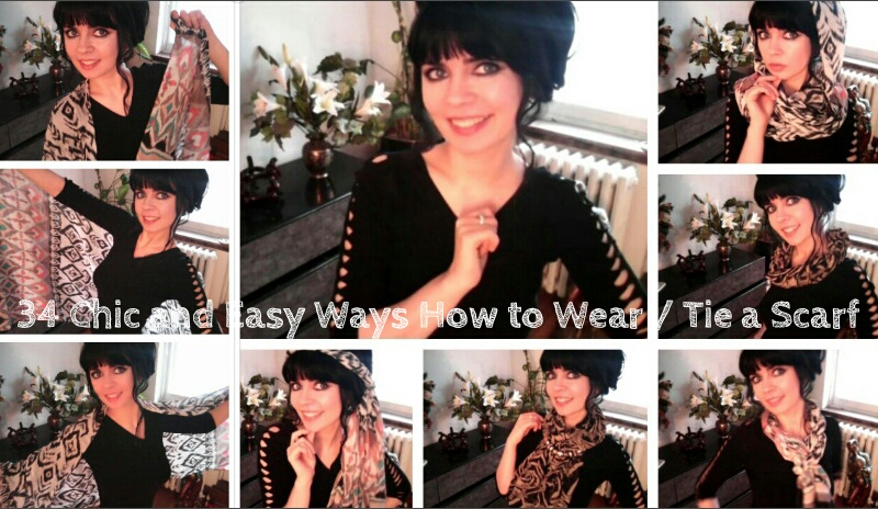 34 Chic and Easy Ways How to Wear / Tie a Scarf